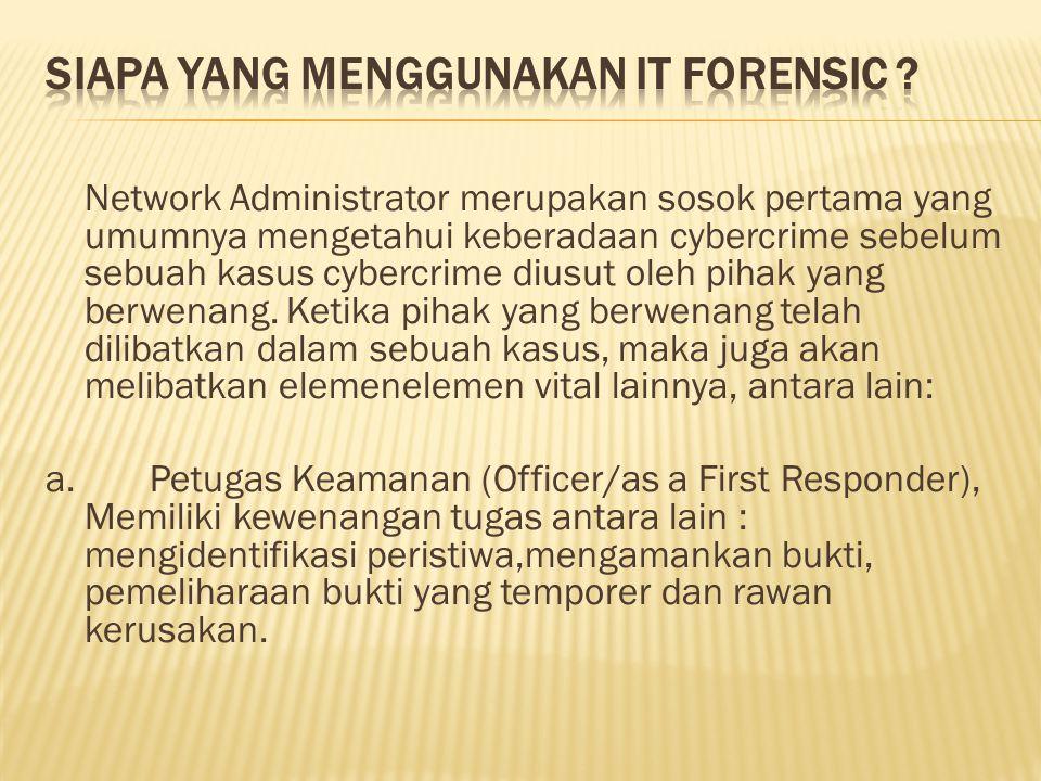 Siapa yang menggunakan IT forensic