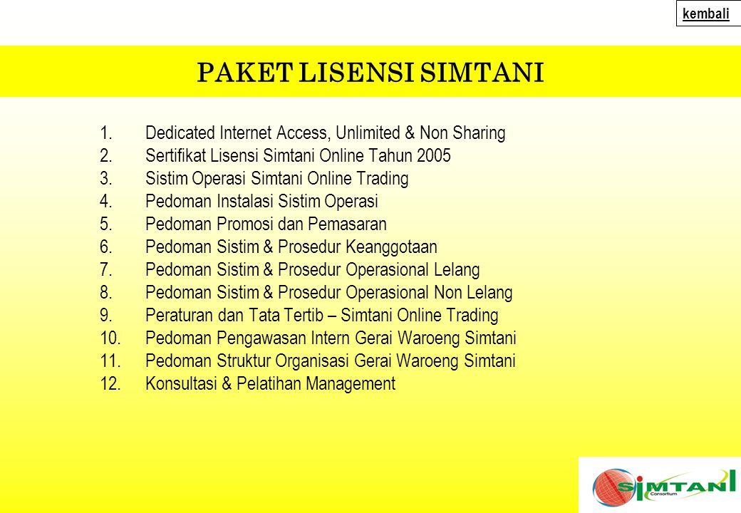 kembali kembali. PAKET LISENSI SIMTANI. Dedicated Internet Access, Unlimited & Non Sharing. Sertifikat Lisensi Simtani Online Tahun 2005.