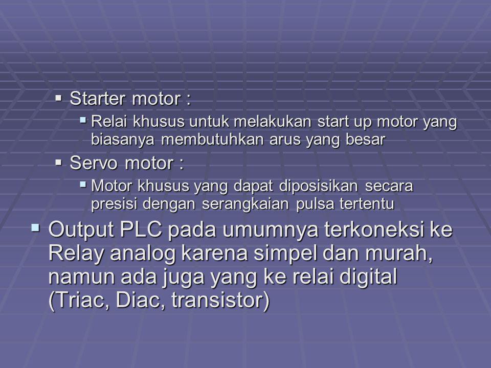 Starter motor : Relai khusus untuk melakukan start up motor yang biasanya membutuhkan arus yang besar.