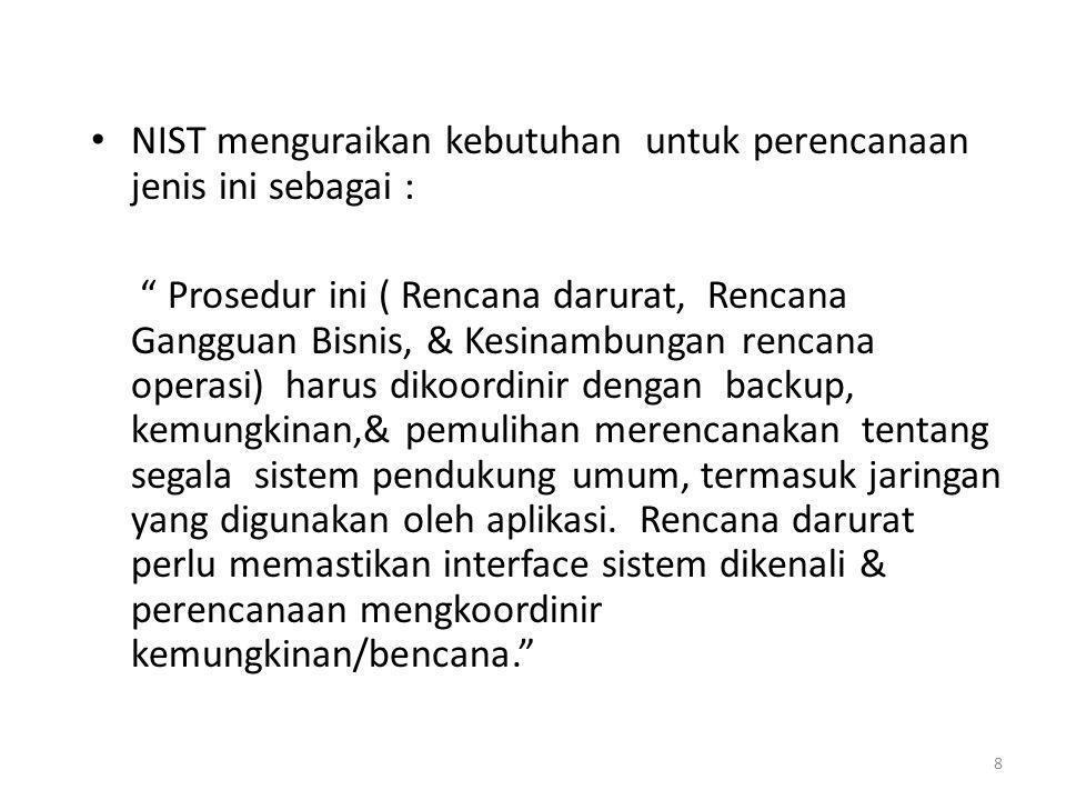 NIST menguraikan kebutuhan untuk perencanaan jenis ini sebagai :