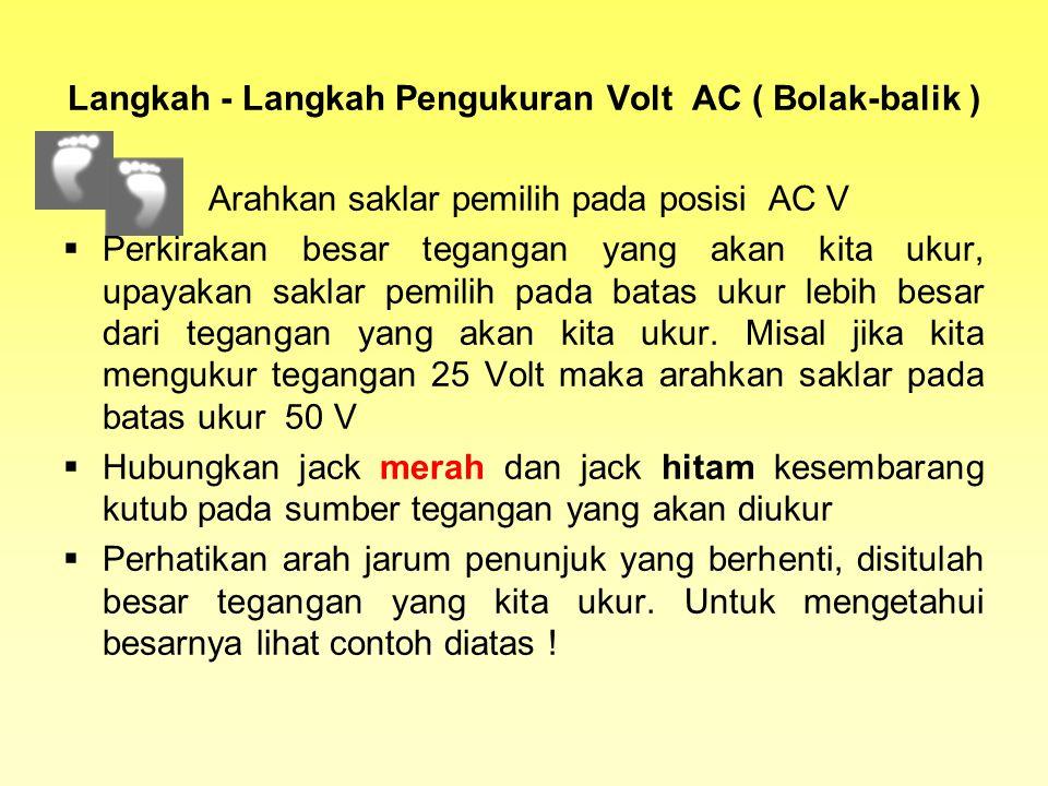 Langkah - Langkah Pengukuran Volt AC ( Bolak-balik )