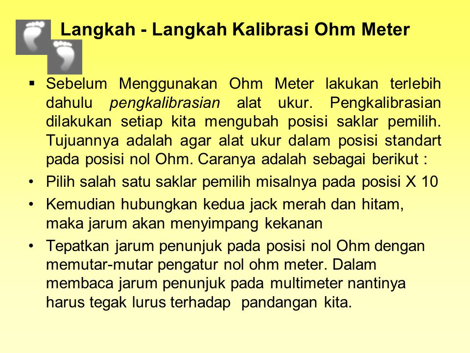 Langkah - Langkah Kalibrasi Ohm Meter