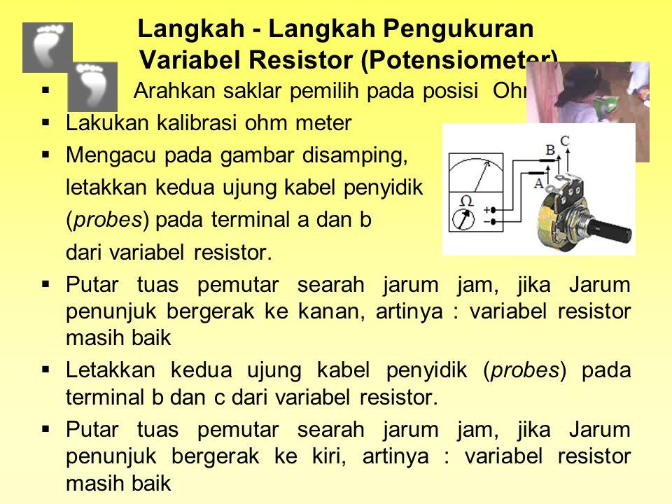 Langkah - Langkah Pengukuran Variabel Resistor (Potensiometer)