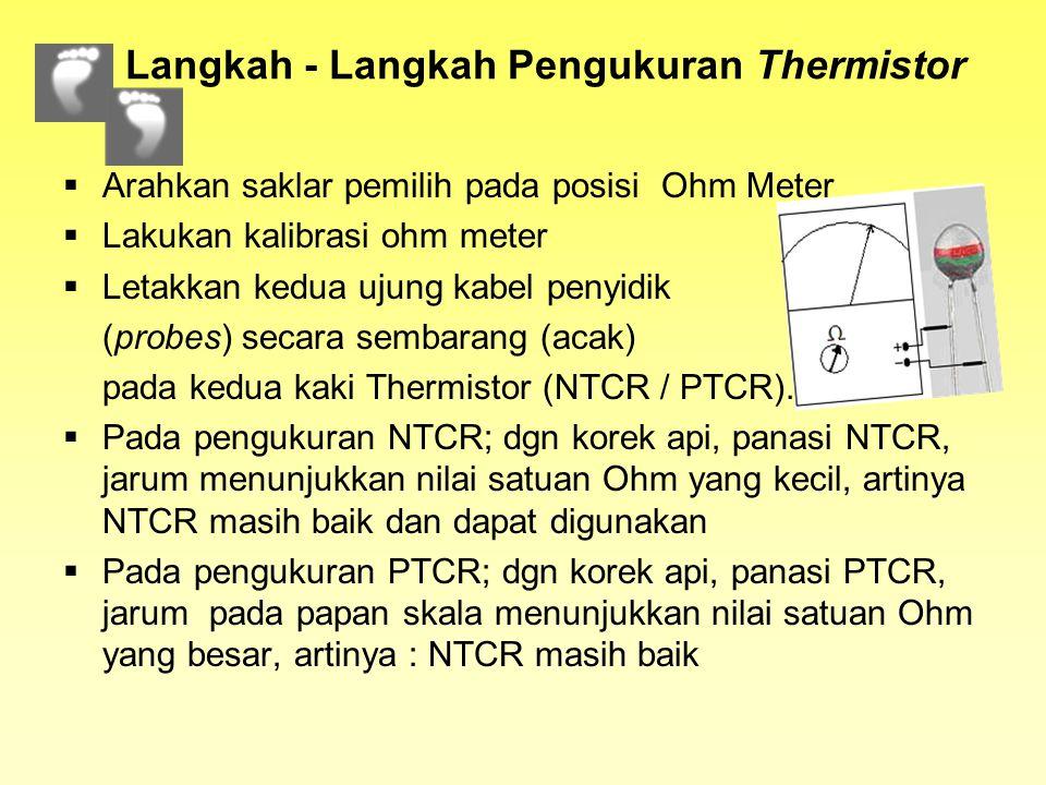 Langkah - Langkah Pengukuran Thermistor