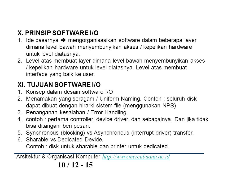 X. PRINSIP SOFTWARE I/O XI. TUJUAN SOFTWARE I/O