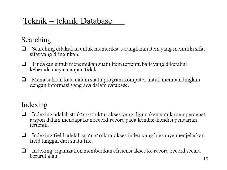 Teknik – teknik Database