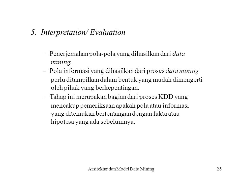 5. Interpretation/ Evaluation