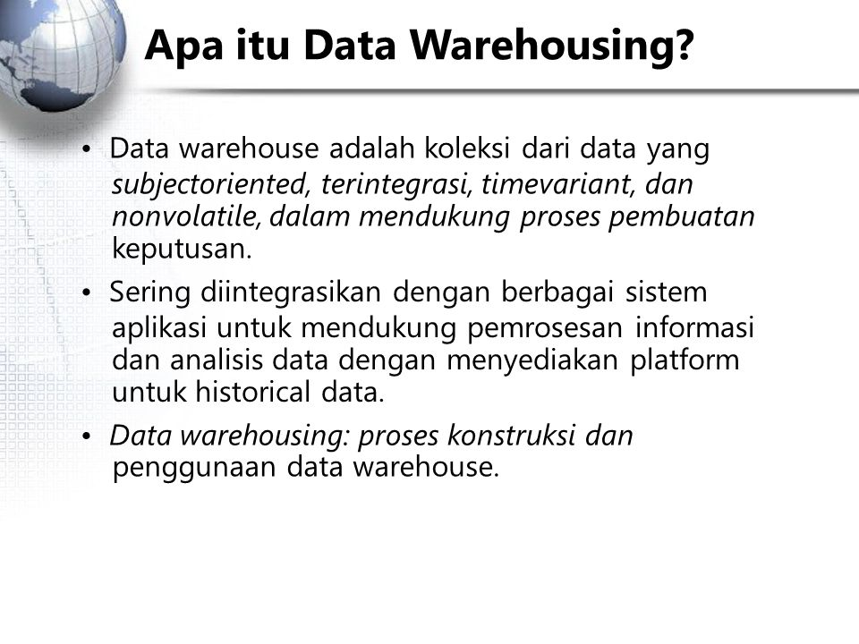 Apa itu Data Warehousing