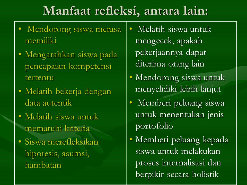 Manfaat refleksi, antara lain: