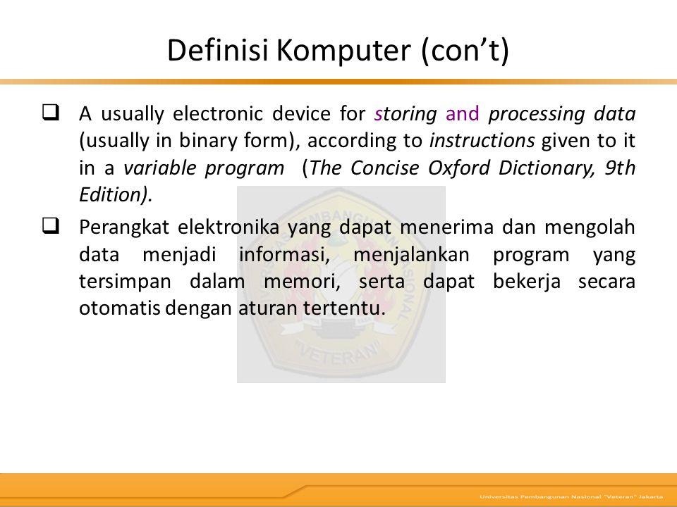 Definisi Komputer (con't)