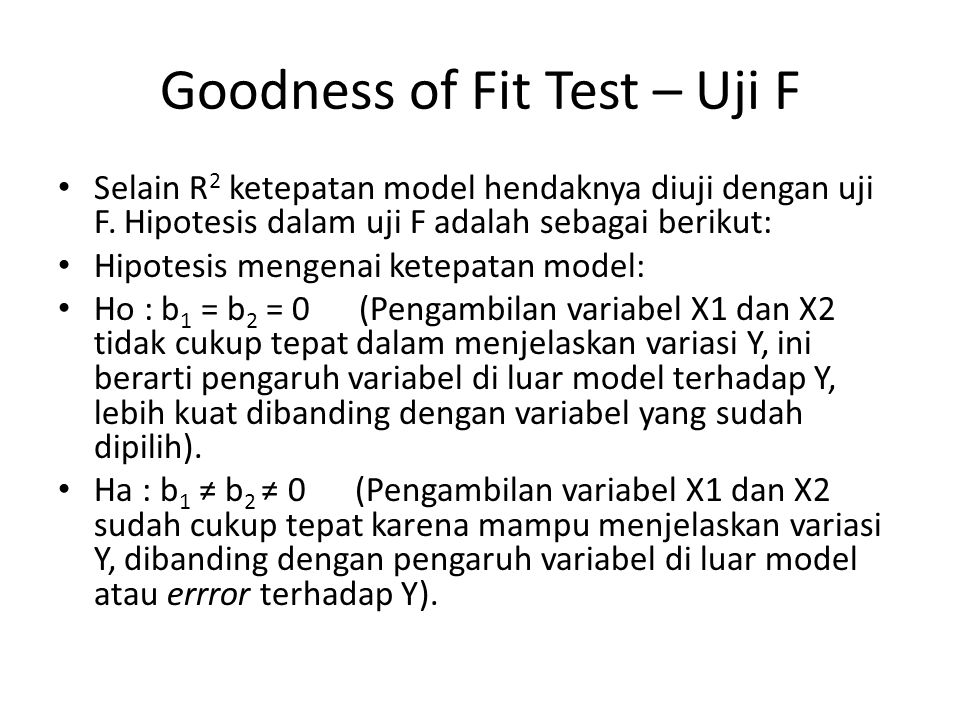 Goodness of Fit Test – Uji F