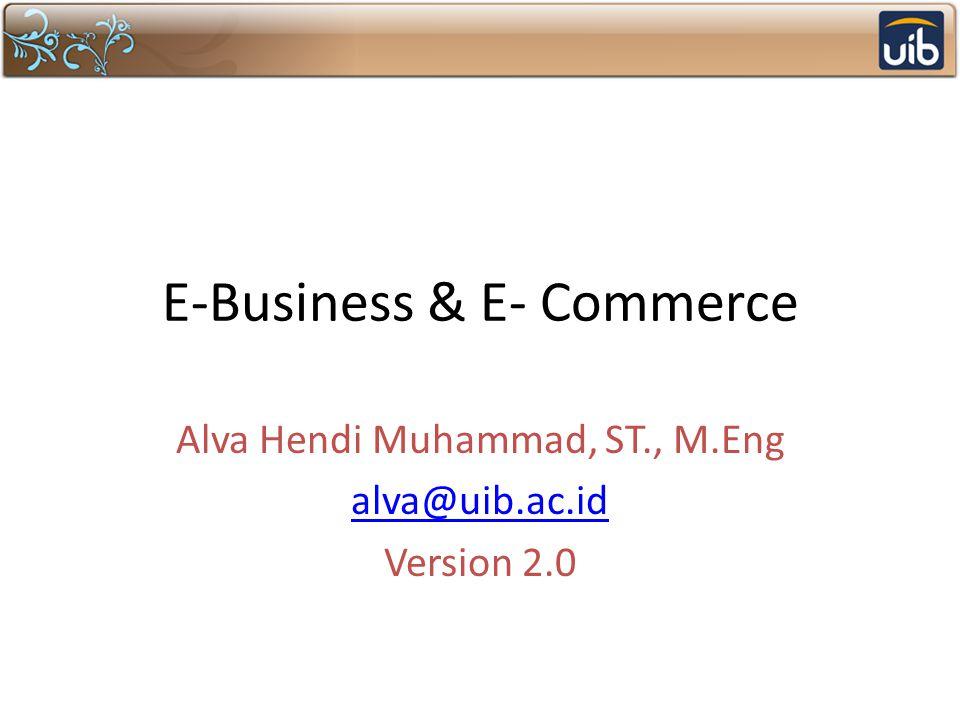 E-Business & E- Commerce