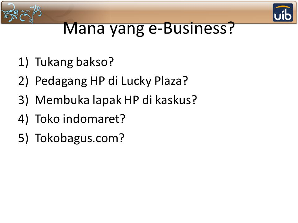 Mana yang e-Business Tukang bakso Pedagang HP di Lucky Plaza
