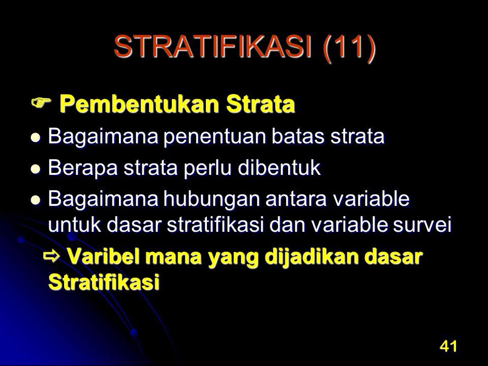 STRATIFIKASI (11)  Pembentukan Strata