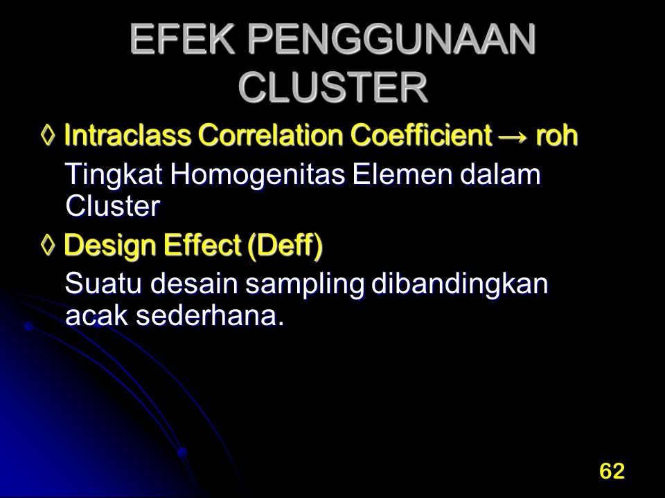 EFEK PENGGUNAAN CLUSTER