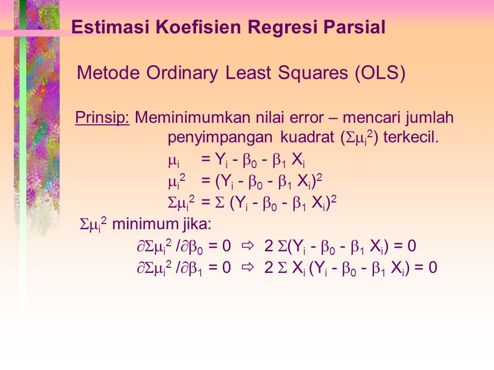 Metode Ordinary Least Squares (OLS)