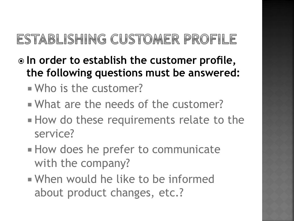 Establishing customer profile