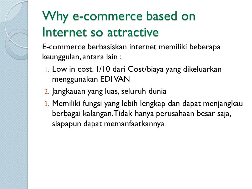 Why e-commerce based on Internet so attractive