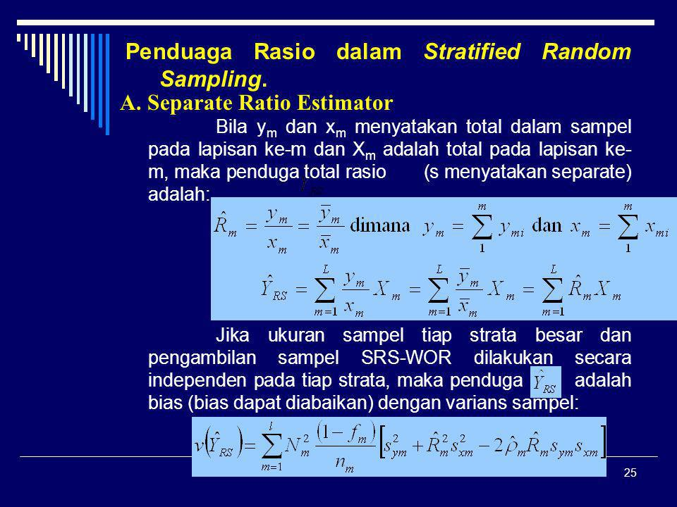 Penduaga Rasio dalam Stratified Random Sampling.
