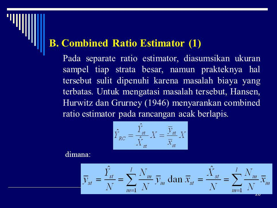 B. Combined Ratio Estimator (1)