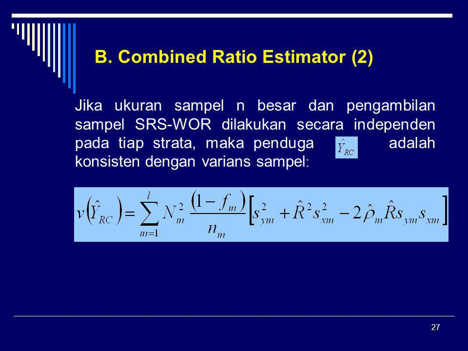 B. Combined Ratio Estimator (2)