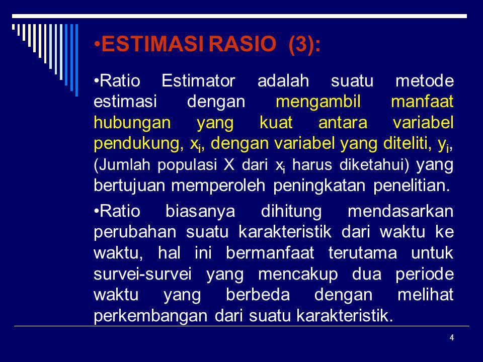 ESTIMASI RASIO (3):