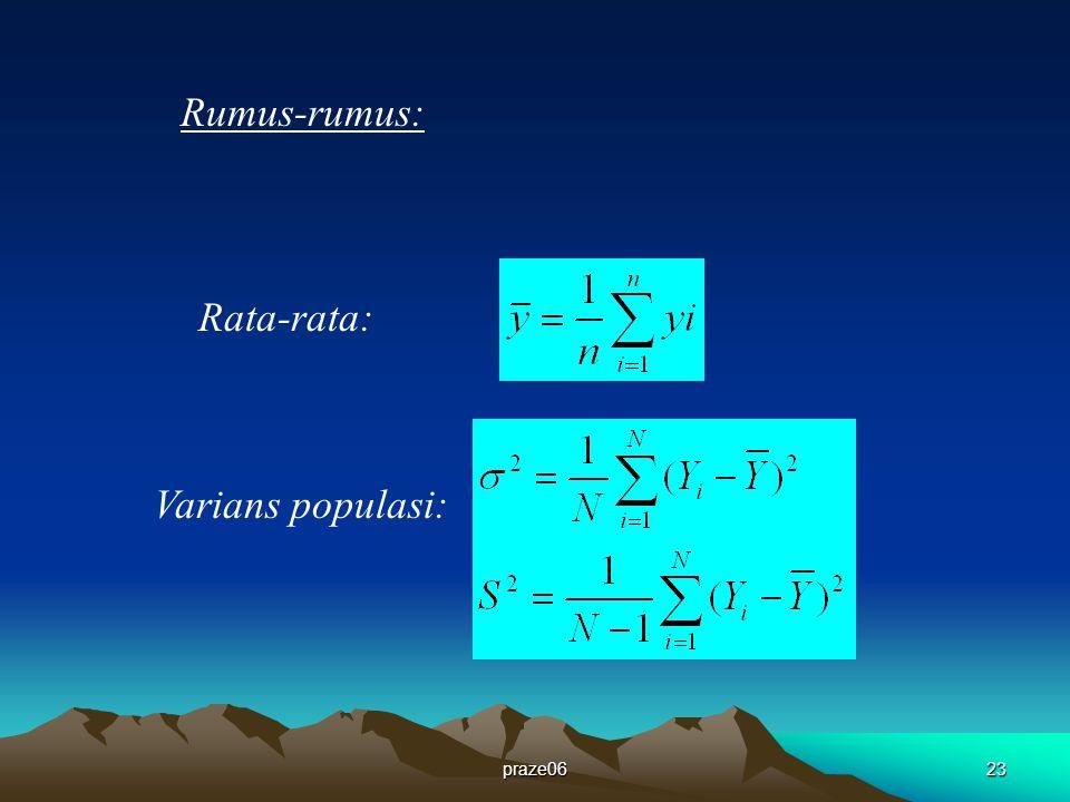 Rumus-rumus: Rata-rata: Varians populasi: praze06