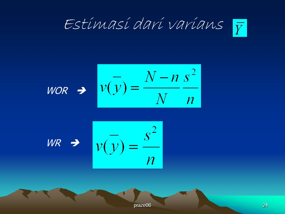 Estimasi dari varians WOR  WR  praze06