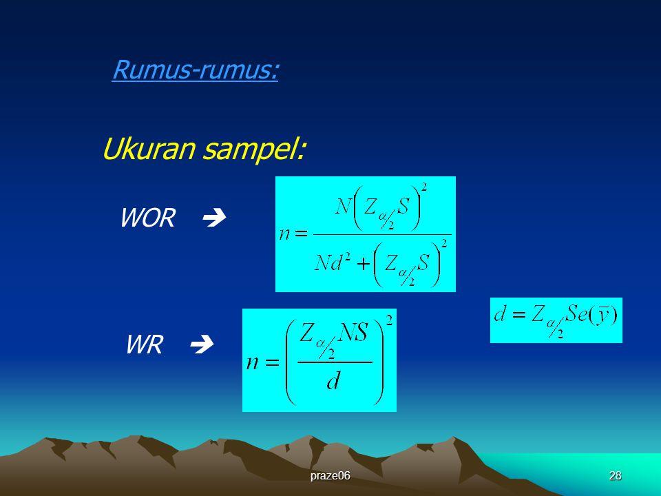 Rumus-rumus: Ukuran sampel: WOR  WR  praze06