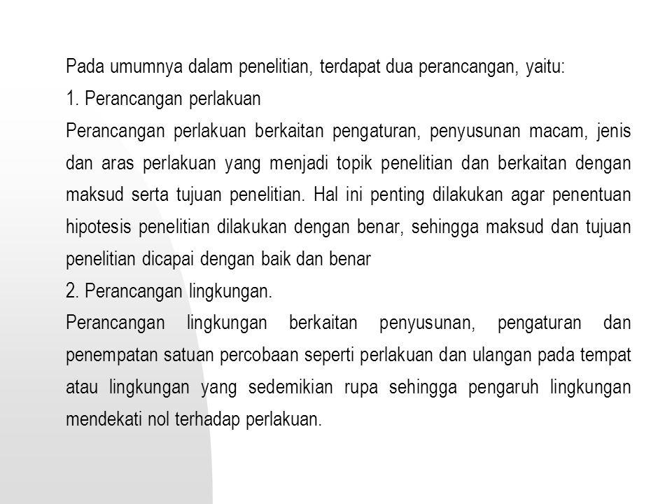 1. Perancangan perlakuan