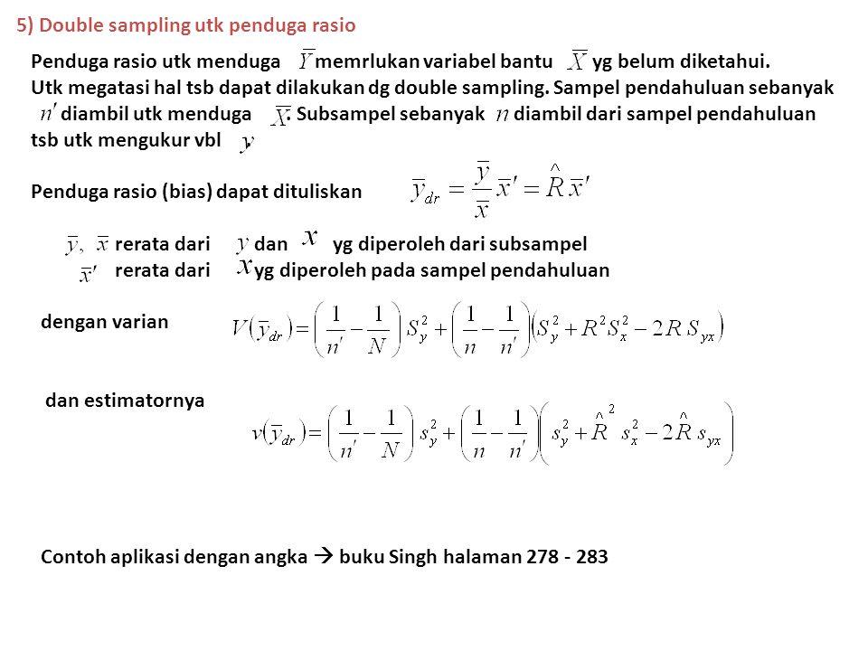 5) Double sampling utk penduga rasio