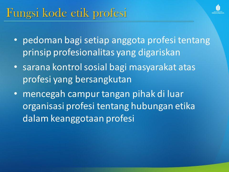 Fungsi kode etik profesi