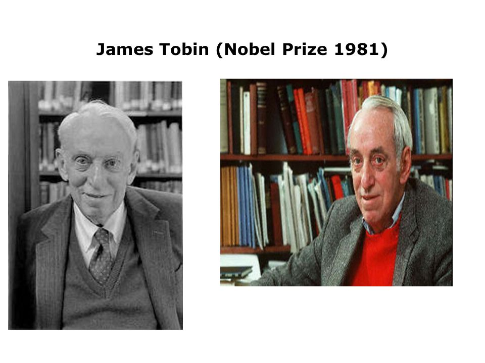 James Tobin (Nobel Prize 1981)