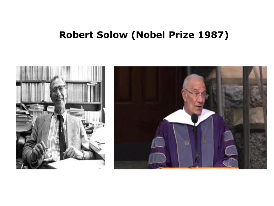 Robert Solow (Nobel Prize 1987)