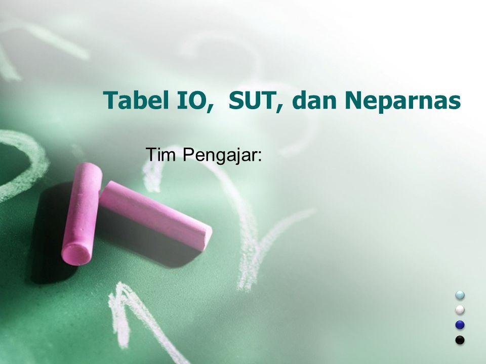 Tabel IO, SUT, dan Neparnas