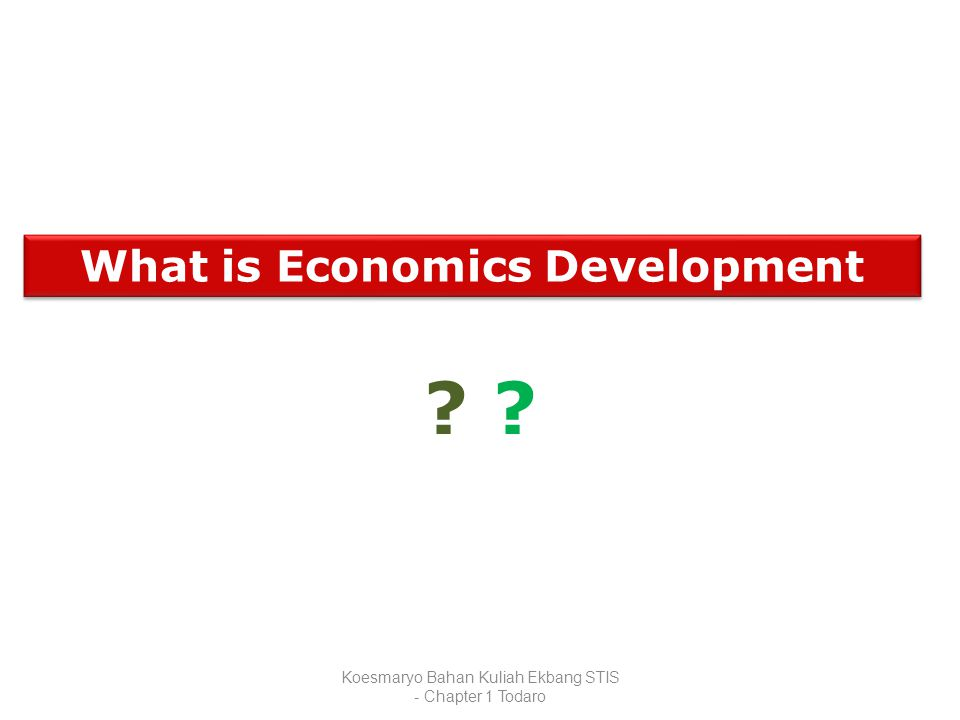 What is Economics Development