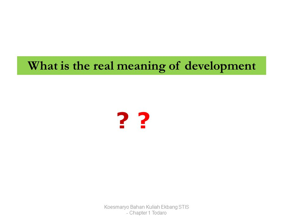 What is the real meaning of development