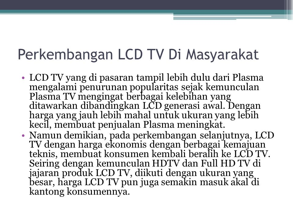 Perkembangan LCD TV Di Masyarakat