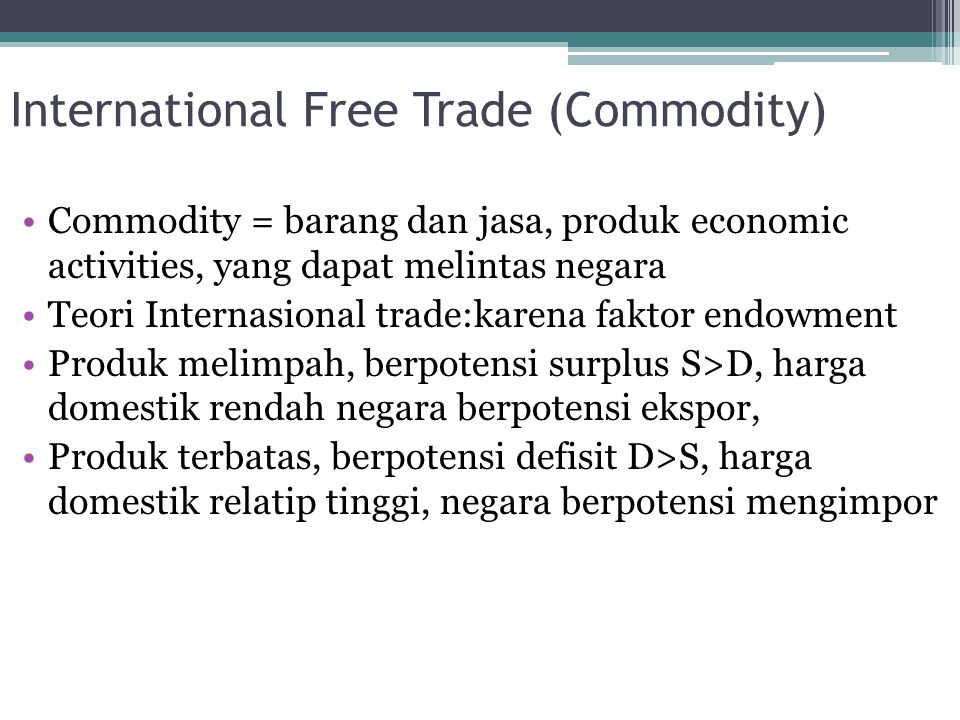 International Free Trade (Commodity)