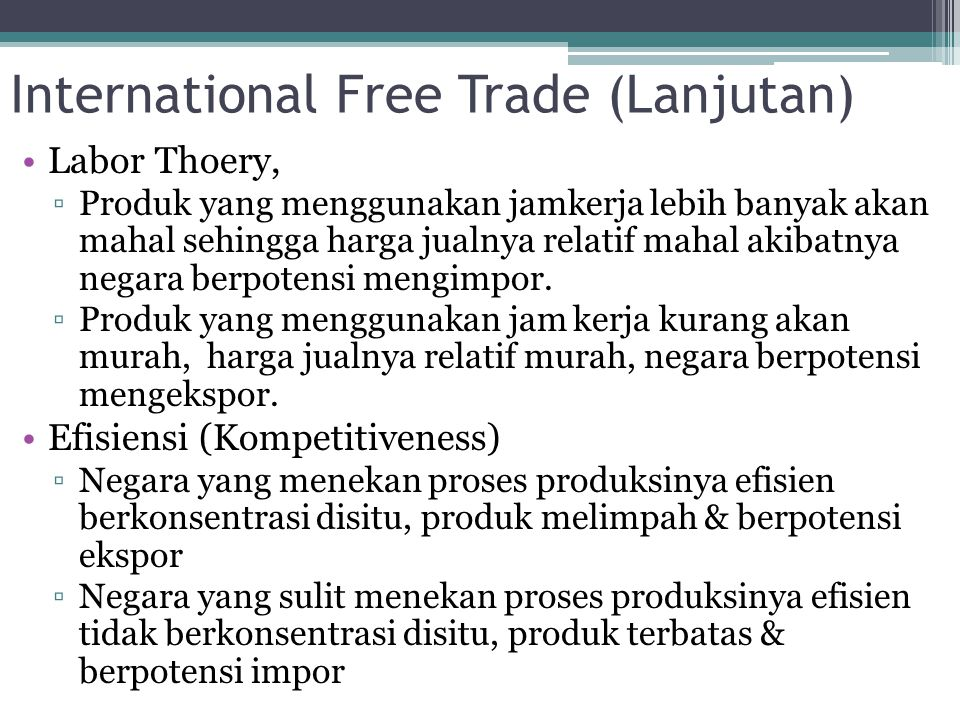 International Free Trade (Lanjutan)