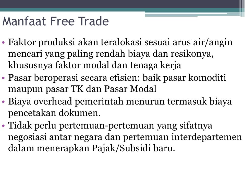 Manfaat Free Trade