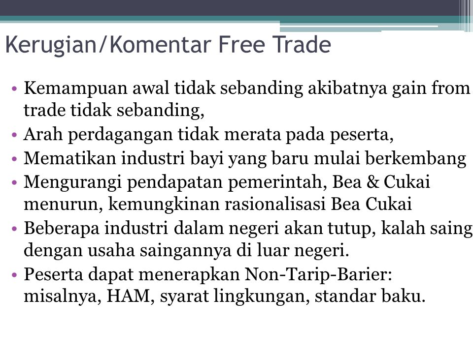 Kerugian/Komentar Free Trade