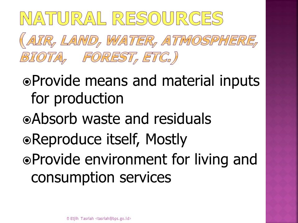 Natural Resources (Air, Land, Water, Atmosphere, Biota, Forest, Etc.)