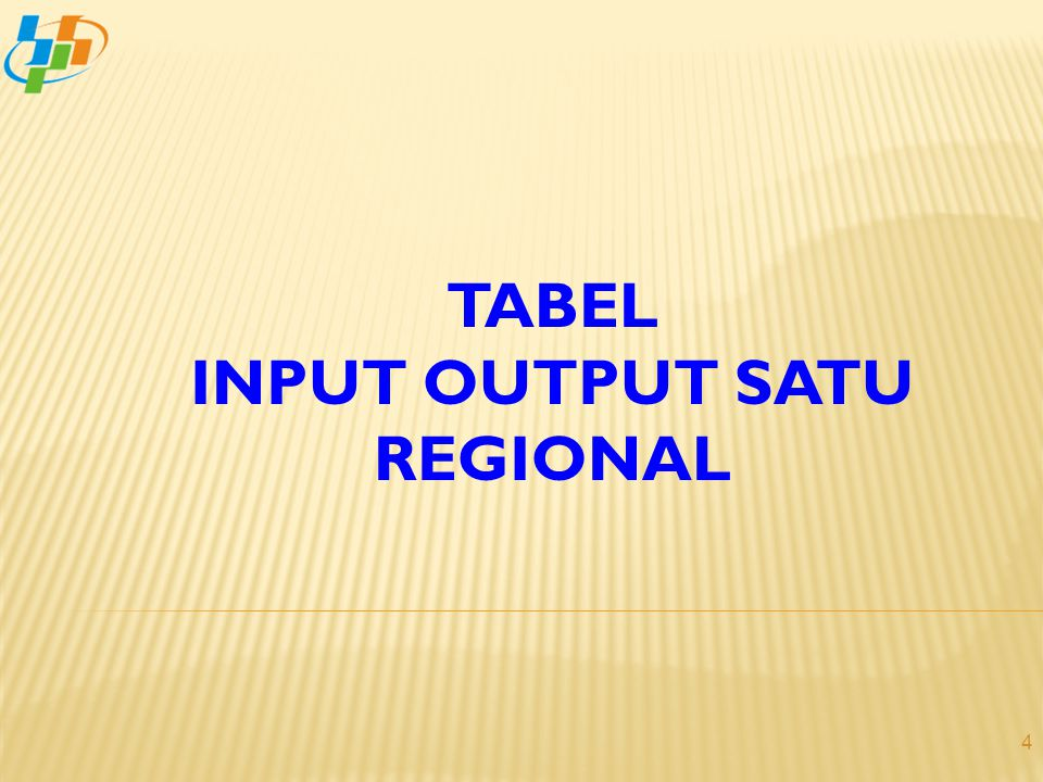 INPUT OUTPUT SATU REGIONAL