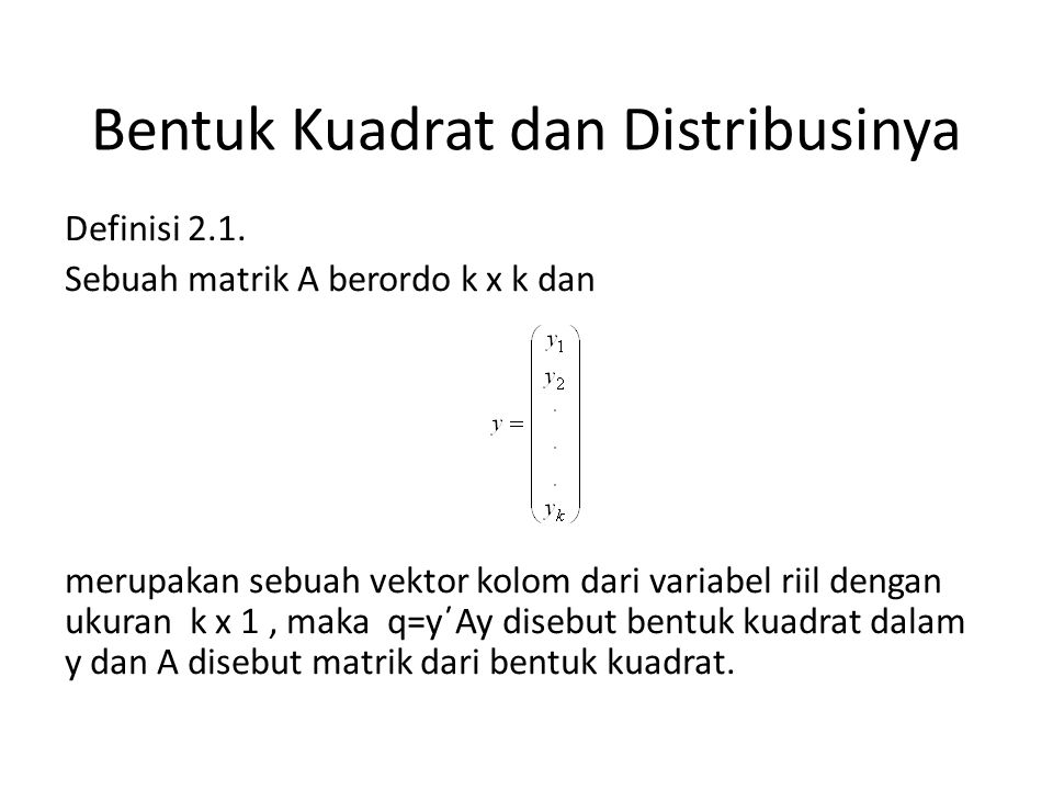 Bentuk Kuadrat dan Distribusinya