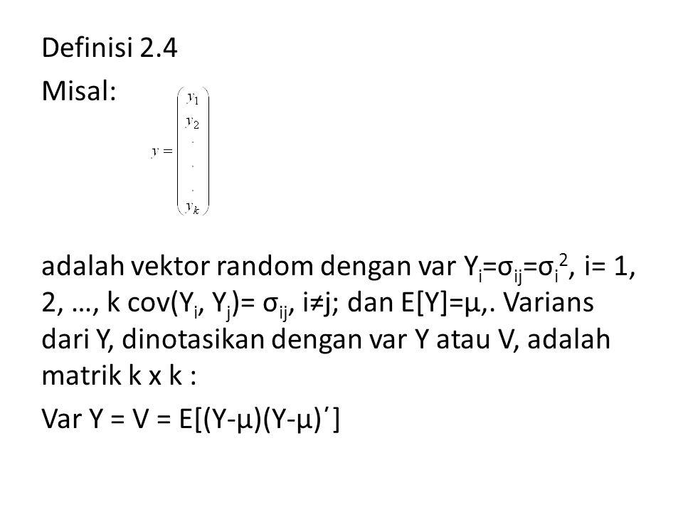 Definisi 2.4 Misal: