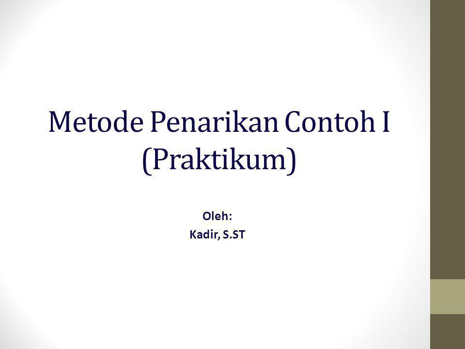 Metode Penarikan Contoh I (Praktikum)