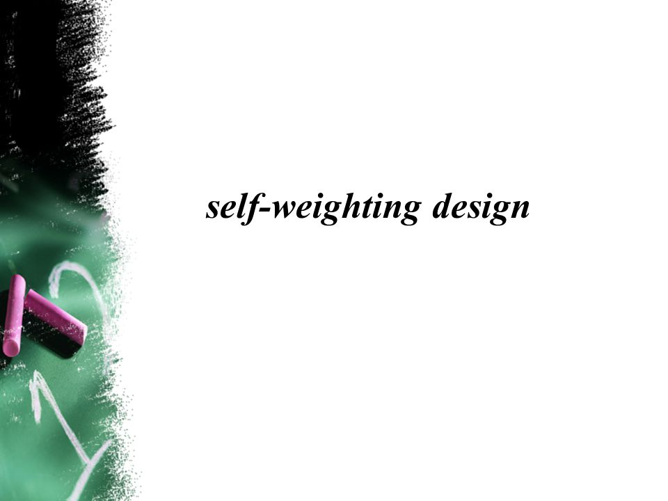self-weighting design