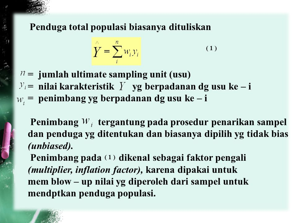 = jumlah ultimate sampling unit (usu)