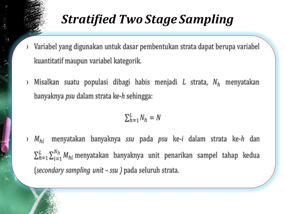 Stratified Two Stage Sampling